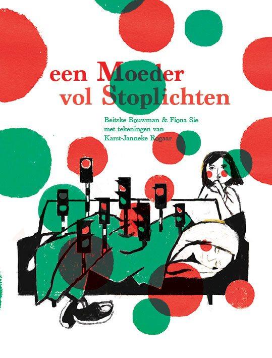 Kinderboek 'Een Moeder Vol Stoplichten'